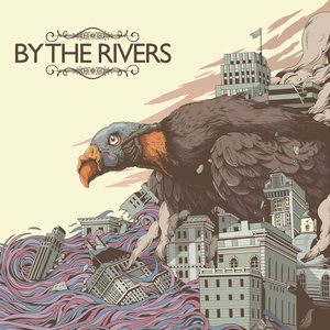 By The Rivers - Make Your Own Road