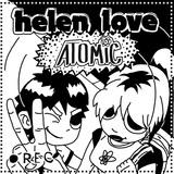 Helen Love - Atomic