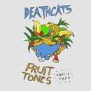 Deathcats - Deathcats/Fruit Tones split