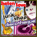 Helen Love - Junk Shop Discotheque
