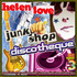 Helen Love - Junkshop Discoteque