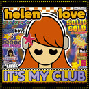 Helen Love - It's My Club