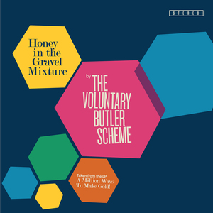The Voluntary Butler Scheme - Honey in The Gravel Mixture