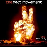 The Beat Movement - The Beat Movement - The Warning e.p. exclusive - I'm Alright (full band version)