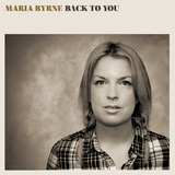 Maria Byrne - Love Will Find You