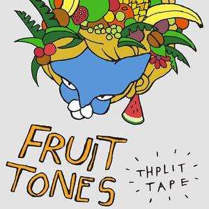 Fruit Tones - Just Feeling Lucky