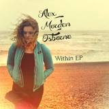 Alex Morden Osborne - Within EP