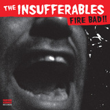 Fire Bad!! (The Insufferables)