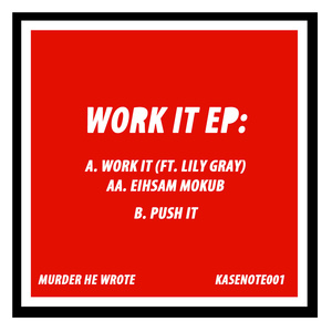 Murder He Wrote - Work It feat. Lily Gray