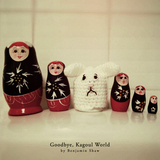 Benjamin Shaw - Goodbye, Kagoul World (Radio Edit)