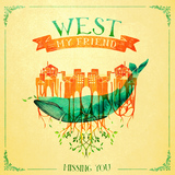 West My Friend - Missing You