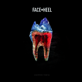 FACE+HEEL - Chipped Tooth E.P