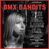 BMX Bandits - Hopelessly Devoted To You