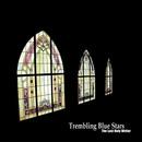 Trembling Blue Stars - The Last Holy Writer