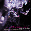 Trembling Blue Stars - Southern Skies Appear Brighter Extended Play