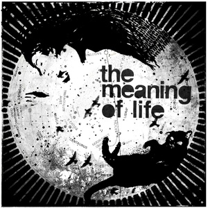 The Meaning of Life - Four Legs and Fangs