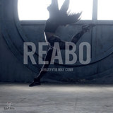 REABO - Whatever May Come (Original Mix)