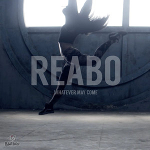 REABO - Whatever May Come (245 Remix)