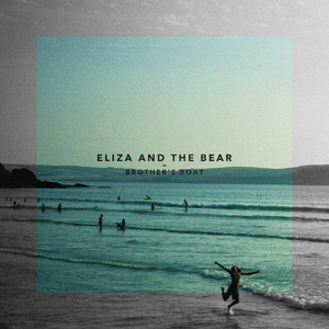 Eliza and the Bear - Brother's Boat