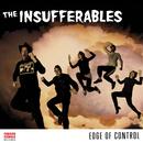 The Insufferables - Edge of Control