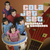 Guitarras Y Tambores (Cola Jet Set)