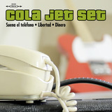 Suena El Teléfono (Cola Jet Set)