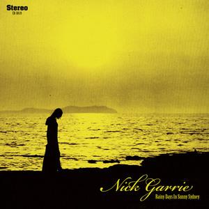 Nick Garrie - Rainy Days In Sunny Sydney