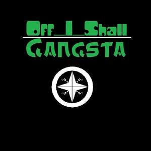 Off_I_Shall - Gangsta