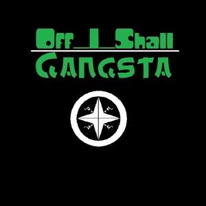 Off_I_Shall - Gangsta ( REBOOT )