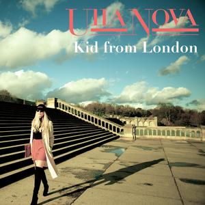 Ulla Nova - Kid from London