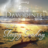 Davodintei - Tales Of A Sleepy Sunday (Sleepy Bass Recordings)