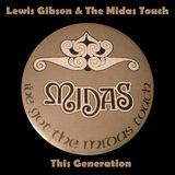 Lewis Gibson & The Midas Touch - This Generation