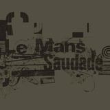 Le Mans - Saudade