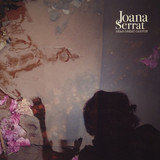 JoanaSerrat - Came Out Of The Blue