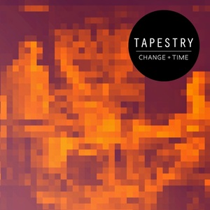 Tapestry - Change+Time