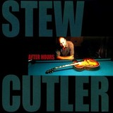 Stew Cutler - After Hours