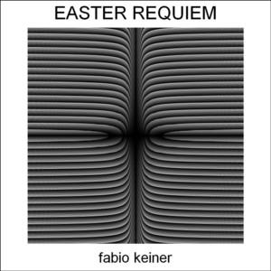 Fabio Keiner - easter requiem 07