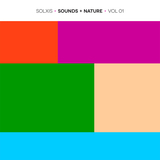 Solxis - Sounds + Nature Volume 1