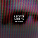 Leon of Athens - Baby Asteroid