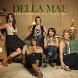 Della Mae - This World Oft Can Be