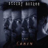 Stormy Monkee - The Cabin