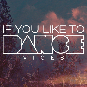 If You Like To Dance - Missing Parts