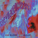They Made Monsters - E.P. Red Blood Blue Blood