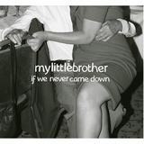 mylittlebrother - Sane Girls Are Boring