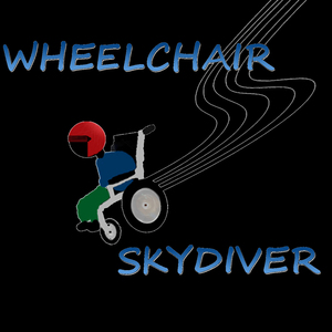 Wheelchair Skydiver - Still Talking About Tech