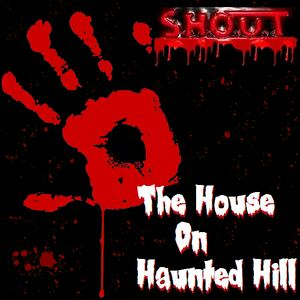 S.H.O.U.T - The House On Haunted Hill (Single Version)