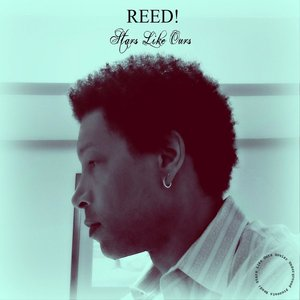 Reed - Love Ballad (Come What May)