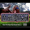 Michael Wells - MikeAmok, Time To Face The Music Vol .1