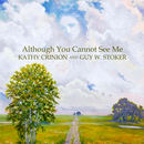 Guy W. Stoker - Although You Cannot See Me