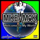 Michael Wells - Welcome To My World